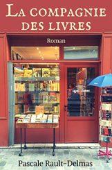 La compagnie des livres - Pascale Rault-Delmas
