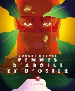 Femmes d'argile et d'osier - Robert Darvel
